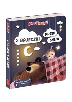 Masza i Niedźwiedź. 3 bajeczki przed snem