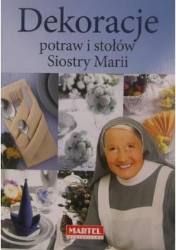 Dekoracje potraw i stołów Siostry Marii