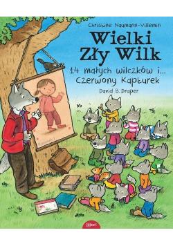 Wielki zły wilk 14 małych wilczków i czerwony..