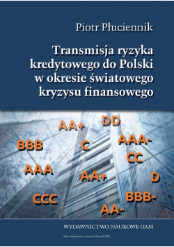 Transmisja ryzyka kredytowego do Polski w okresie światowego kryzysu finansowego 2007-2014
