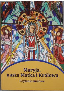 Maryja nasza Matka i Królowa Czytanki majowe