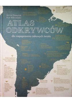 Atlas odkrywców dla niepoprawnie ciekawych świata