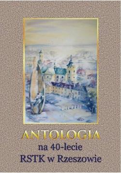 Antologia na 40-lecie RSTK w Rzeszowie