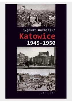 Katowice 1945-1950