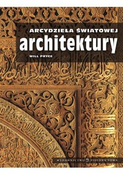 Arcydzieła światowej architektury