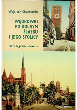 Wędrówki po Dolnym Śląsku i jego stolicy