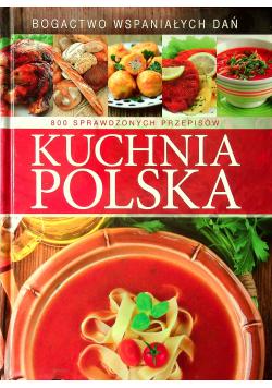 Kuchnia Polska 800 sprawdzonych przepisów