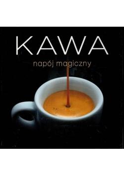 Kawa napój magiczny