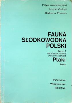 Fauna słodkowodna Polski Zeszyt 3 Ptaki Aves