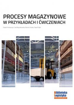Procesy magazynowe w przykładach i ćw. ILIM