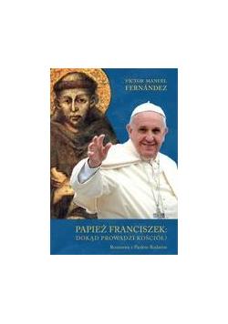 Papież Franciszek: dokąd prowadzi Kościół?