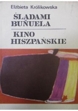Śladami Bunuela Kino hiszpańskie