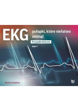 EKG. Pułapki, które niełatwo ominąć T.1