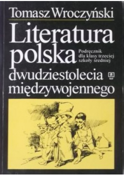 Literatura polska dwudziestolecia międzywojennego