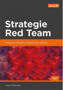 Strategie Red Team. Ofensywne testowanie...