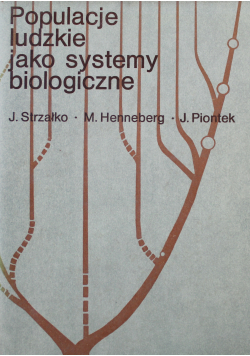 Populacje ludzkie jako systemy biologiczne