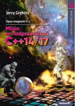 Opus magnum C++. Misja w nadprzestrzeń C++14/17