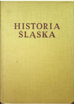 Historia Śląska Tom I do roku 1763