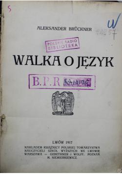 Walka o język 1917 r.