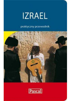 Praktyczny przewodnik - Izrael PASCAL
