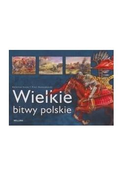 Wielkie bitwy polskie