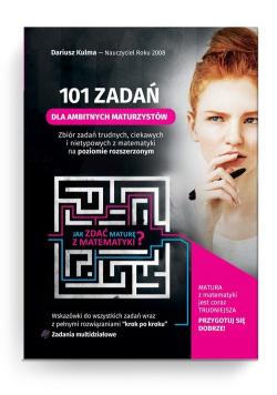 101 zadań dla ambitnych maturzystów
