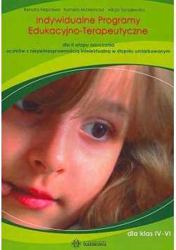 Indywidualne programy edukacyjno-terapeutyczne dla II etapu nauczania uczniów z niepełnosprawnością intelektualną w stopniu umiarkowanym