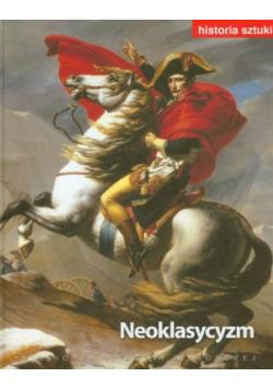 Historia sztuki Neoklasycyzm Tom 10