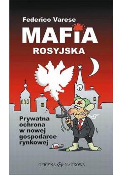 Mafia rosyjska. Prywatna ochrona w nowej...