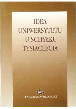 Idea Uniwersytetu u schyłku tysiąclecia