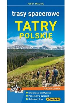 Przewodnik - Tatry Polskie. Trasy spacerowe