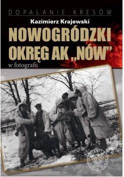 Nowogródzki Okręg AK Nów w fotografii