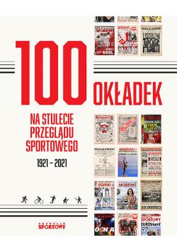 100 okładek na stulecie Przeglądu Sportowego