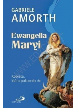 Ewangelia Maryi Kobieta która pokonała zło