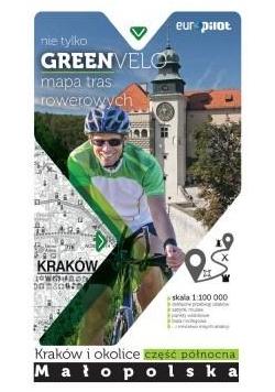 Green Velo. Krakow i okolice cz. płn.