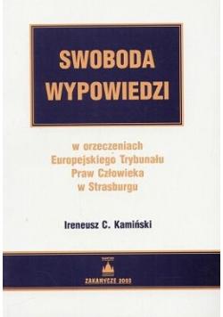 Swoboda wypowiedzi w orzeczeniach Europejskiego Trybunału Praw Człowieka w Srasburgu