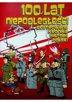 100 lat niepodległości ilustrowana kronika historii Polski