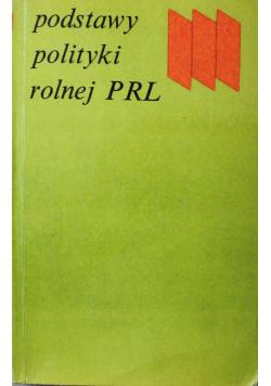 Podstawy polityki rolnej PRL