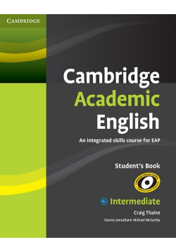 Cambridge Academic English B1+ Intermediate Student's Book