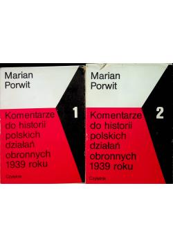Komentarze do historii polski działań obronnych 1939 roku Tom I i II