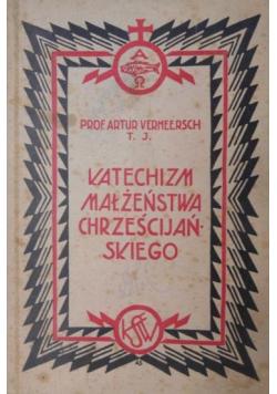 Katechizm małżeństwa chrześcijańskiego 1932 r