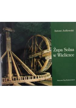 Żupa Solna w Wieliczce + AUTOGRAF Jodłowskiego
