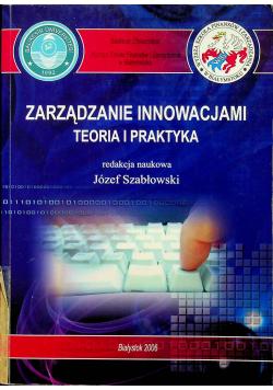 Zarządzanie innowacjami. Teoria i praktyka