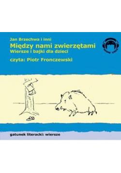 Między nami zwierzętami. Wiersze Audio CD