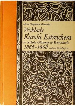 Wykłady Karola Estreichera w Szkole Głównej w Warszawie 1865 - 1868