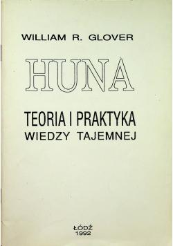 Huna Teoria i praktyka wiedzy tajemnej