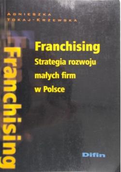 Franchising Strategia rozwoju małych firm w Polsce