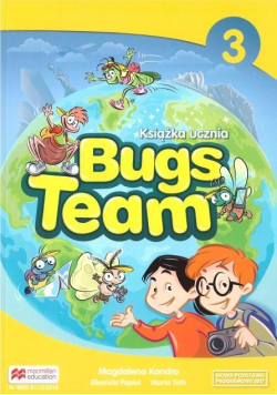 Bugs Team 3 Książka ucznia MACMILLAN
