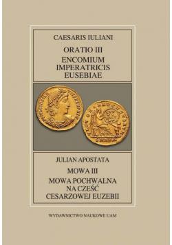 Fontes Historiae Antiquae XLV: Caesaris Iuliani, Encomium Imperatricis Eusebiae/Julian apostate