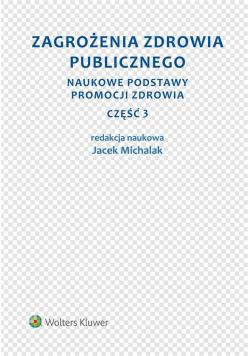 Zagrożenia zdrowia publicznego cz.3